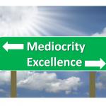 Greatness vs. Mediocrity