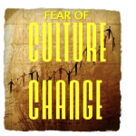 Fear of Culture Change